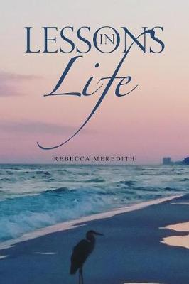 Lessons in Life (Paperback)