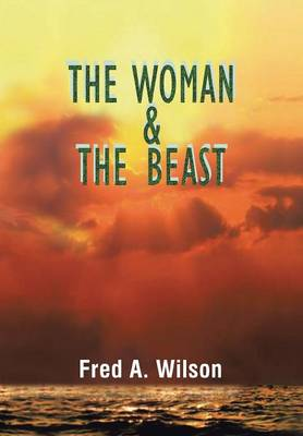 The Woman and the Beast (Hardback)