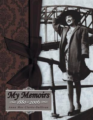 My Memoirs: 1880-2006 (Paperback)