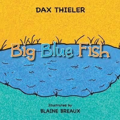 Big Blue Fish (Paperback)