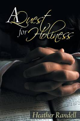 A Quest for Holiness (Paperback)