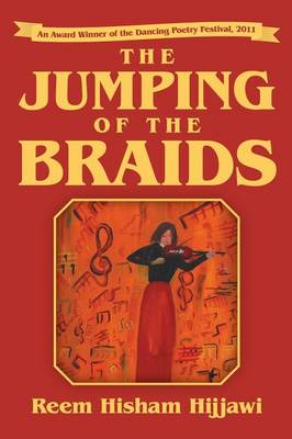 The Jumping of the Braids (Paperback)