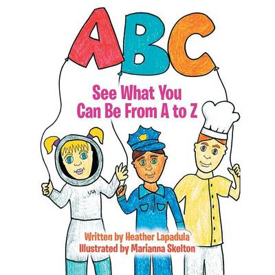 See What You Can Be from A to Z (Paperback)