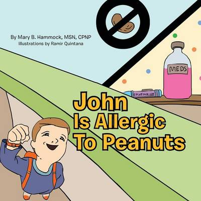 John Is Allergic to Peanuts (Paperback)