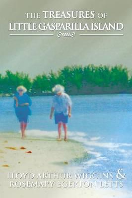 The Treasures of Little Gasparilla Island (Paperback)