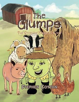 The Glumps: The Story of Farmer Glump (Paperback)