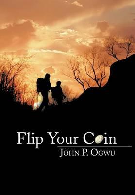 Flip Your Coin (Hardback)