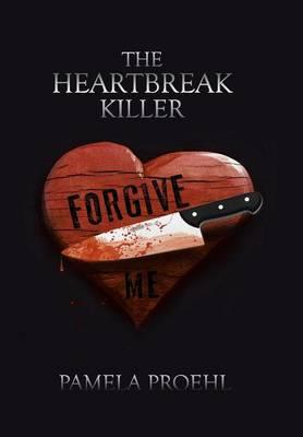 The Heartbreak Killer (Hardback)