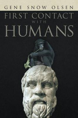 First Contact with Humans (Paperback)
