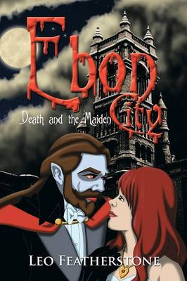 Ebon City: Death and the Maiden (Paperback)
