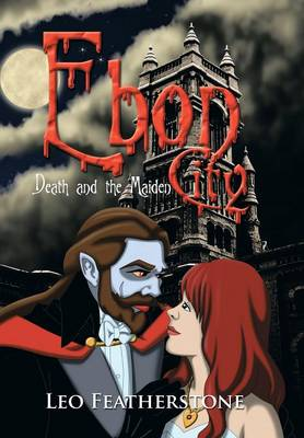 Ebon City: Death and the Maiden (Hardback)