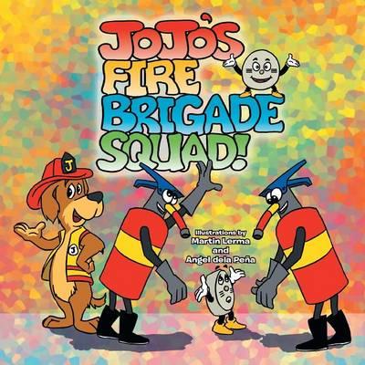 Jojo's Fire Brigade Squad (Paperback)