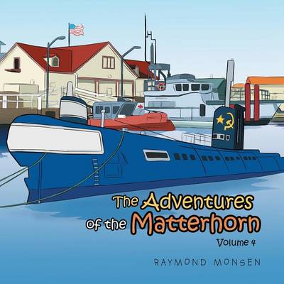 The Adventures of the Matterhorn-Volume 4 (Paperback)