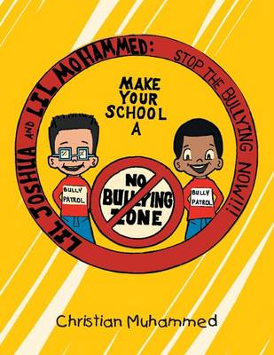 Lil Joshua and Lil Mohammed: Stop the Bullying Now (Paperback)