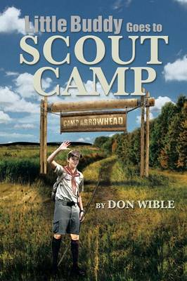 Little Buddy Goes to Scout Camp (Paperback)
