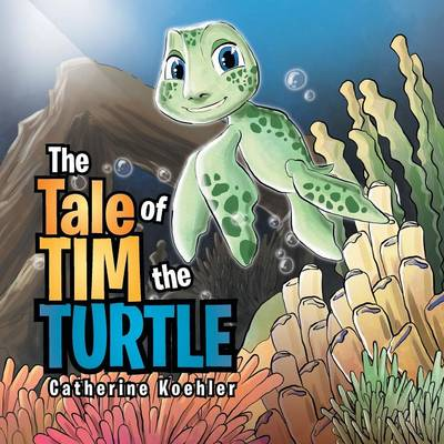 The Tale of Tim the Turtle (Paperback)