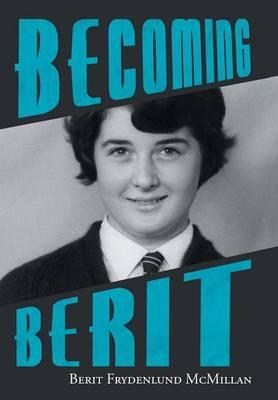 Becoming Berit (Hardback)