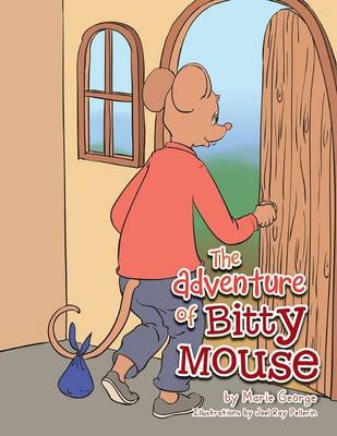 The Adventure of Bitty Mouse (Paperback)