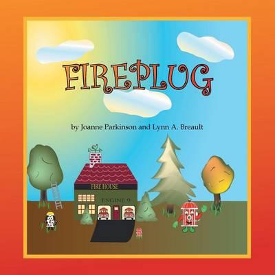 Fireplug (Paperback)