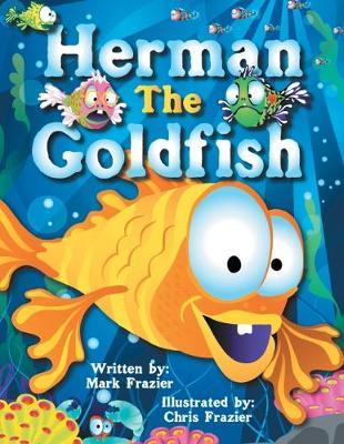 Herman, the Goldfish (Paperback)