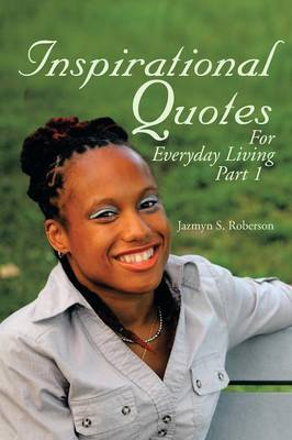 Inspirational Quotes for Everyday Living (Paperback)