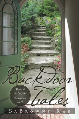 Backdoor Tales: Tears of the Serpent September Love (Paperback)