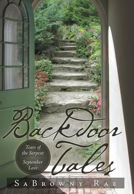 Backdoor Tales: Tears of the Serpent September Love (Hardback)