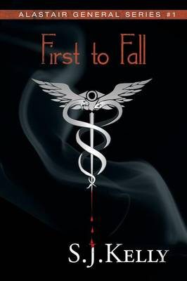 First to Fall: Alastair General Series #1 (Paperback)