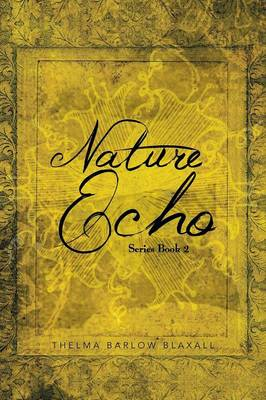 Nature Echo Series Book 2 (Paperback)