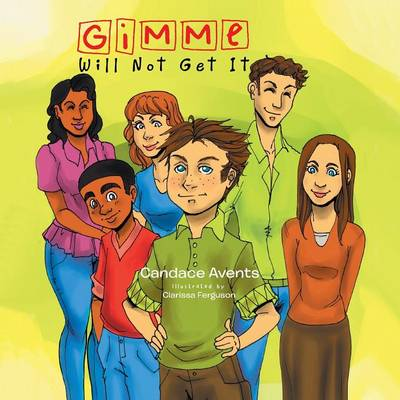 Gimme Will Not Get It (Paperback)