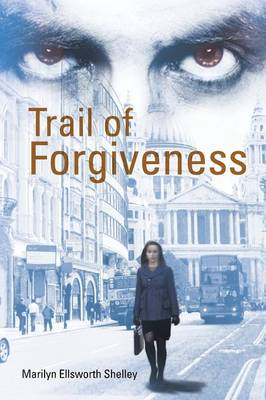 Trail of Forgiveness (Paperback)