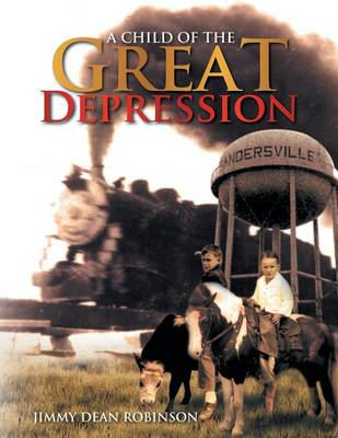 A Child of the Great Depression (Paperback)