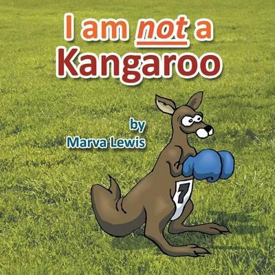 I Am Not a Kangaroo (Paperback)