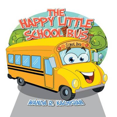 The Happy Little School Bus (Paperback)