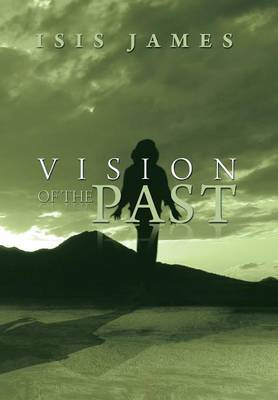 Vision of the Past (Hardback)