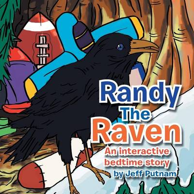 Randy the Raven: An Interactive Bed Time Story (Paperback)