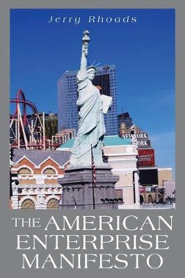 The American Enterprise Manifesto (Paperback)