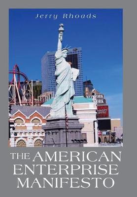 The American Enterprise Manifesto (Hardback)