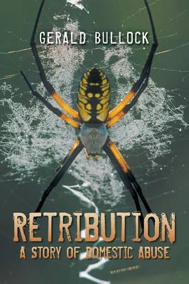 Retribution: A Story of Domestic Abuse (Paperback)