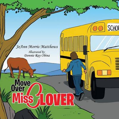Move Over Miss Clover (Paperback)