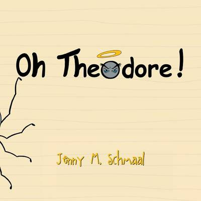 Oh, Theodore! (Paperback)
