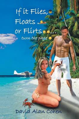 If It Flies, Floats, or Flirts...Turn the Page (Paperback)