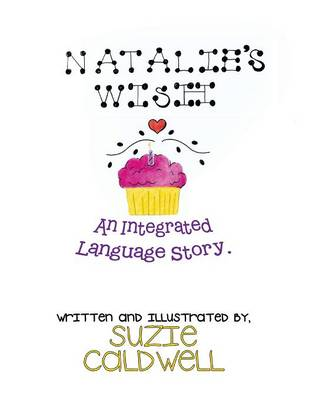 Natalie's Wish: An Integrated Language Story (Paperback)