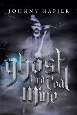 Ghost in a Coal Mine (Paperback)