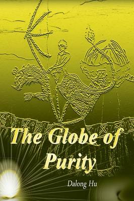 The Globe of Purity (Paperback)