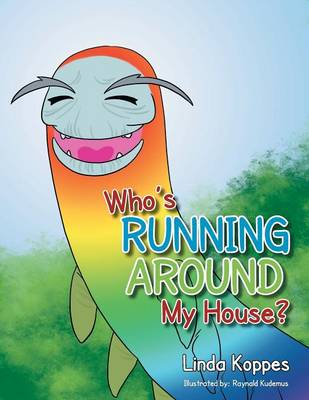 Who's Running Around My House? (Paperback)