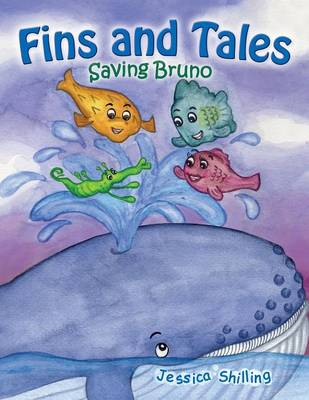 Fins and Tales: Saving Bruno (Paperback)