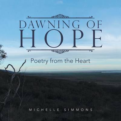 Dawning of Hope: Poetry from the Heart (Paperback)