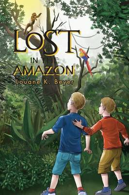 Lost in the Amazon (Paperback)