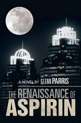 The Renaissance of Aspirin (Paperback)